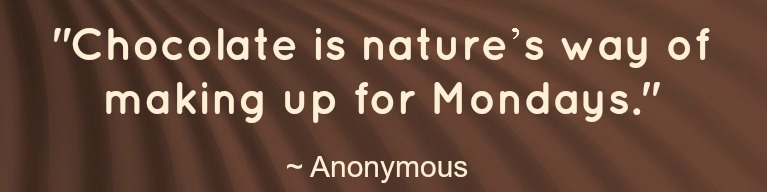 chocolate quote - anonymous