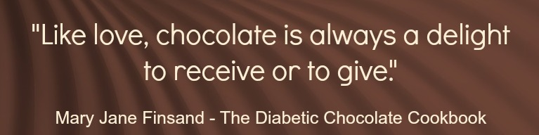 chocolate quote - diabetic chocolate