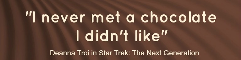 chocolate quote - star trek